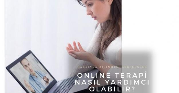 Çevrimiçi Psikolojik Danışmanlık. Online Terapi Nedir? Nasıl Yardımcı Olabilir? Online Terapist, Klinik Psikolog, Psikiyatri Hakkında Tavsiyeler.